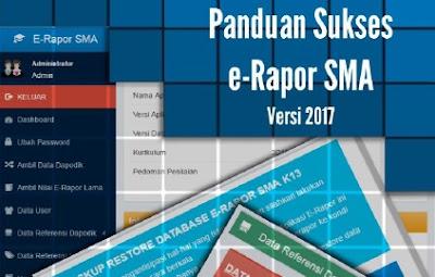 Download Panduan Lengkap Sukses Aplikasi E-Rapor SMA  Tahun 2017
