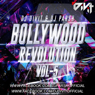 Bollywood-Revolution-Vol.5-Dj-DiVit-And-Dj-Parsh