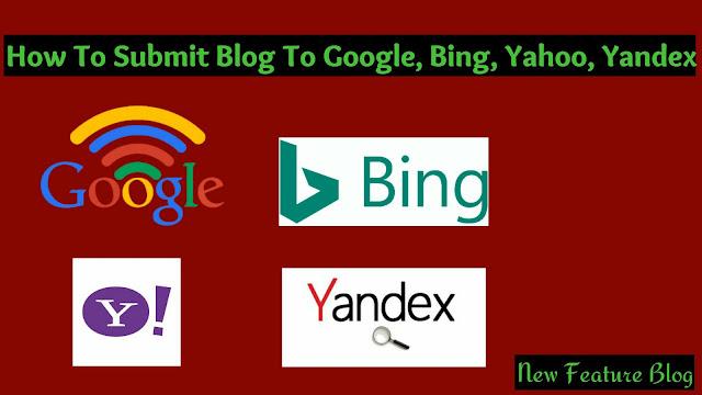 Blog ko Google bing yahoo yandex me submit kaise kare