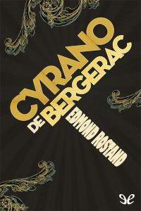 Libros gratis Cyrano de Bergerac para descargar en pdf completo