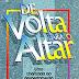 De Volta para o Altar - Thomas E. Trask e David A. Womac