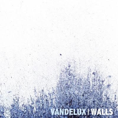 Vandelux Drops New Single 'Walls'