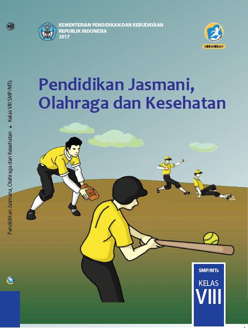 Kunci Jawaban Buku Penjaskes Kelas 8 Kurikulum 2013 Semester 2 Revisi Sekolah