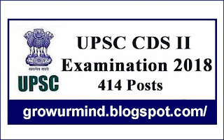 The Union Public Service Commission (UPSC) will hold the Combined Defense Services Examination (CDS) (II), 2018 on eighteenth November, 2018 for admission to Indian Military Academy, Naval Academy and Air drive Academy and Officers Training Academy, Chennai for the courses (Men and Women).