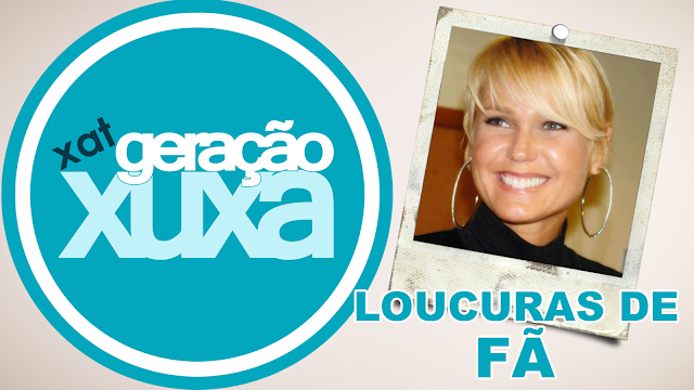 Fãs contam as maiores loucuras que fizeram para ficar ao lado de Xuxa