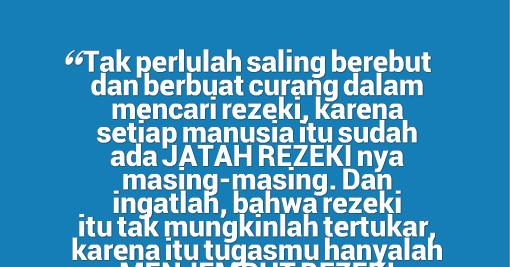 Kata Mutiara Rezeki Tidak Tertukar Cikimm Com