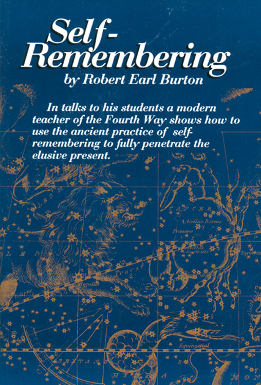 Fellowship of Friends cult leader Robert Earl Burton's book Self Remembering