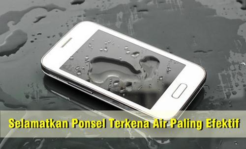 selamatkan ponsel yang terkena air