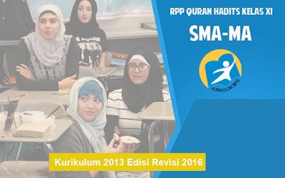 Download RPP Quran Hadits Kelas XI MA Kurikulum 2013 Edisi Revisi 2016