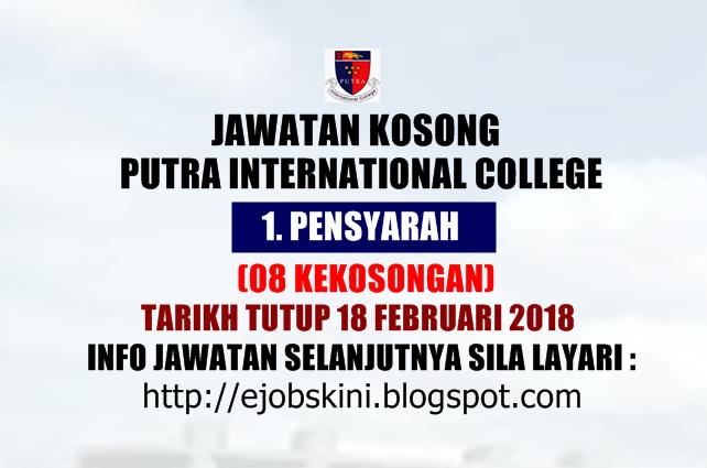 Jawatan Kosong Putra International College 18 Februari 2018