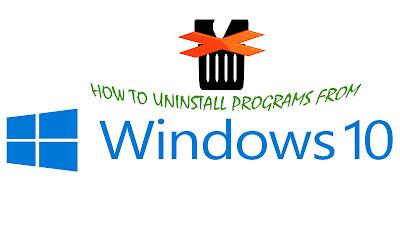 HOW DO I UNINSTALL AN APP IN WINDOWS 10