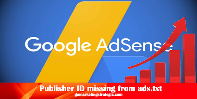 Mengatasi Publisher ID missing from ads.txt files