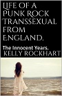 https://www.amazon.com/Life-Punk-Rock-Transsexual-England-ebook/dp/B00KAJOOVM