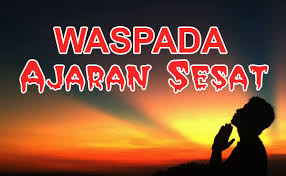 Delapan Aliran/Paham Sesat Di Indonesia