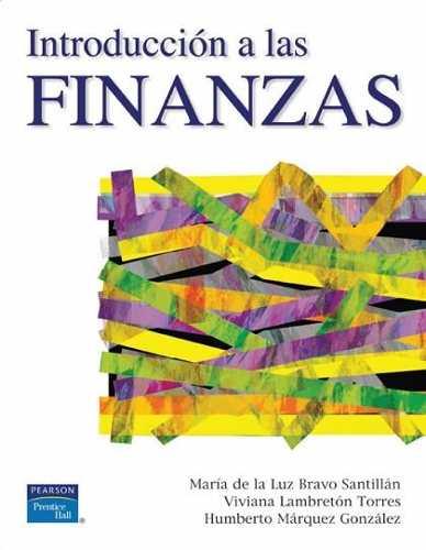 Introducción a las Finanzas – María de la Luz Bravo Santillán