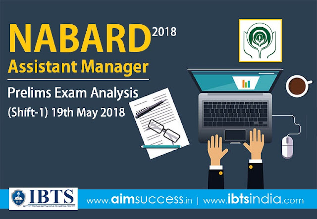 NABARD Assistant Manager Prelims Exam Analysis 19 May 2018 (Shift-1)
