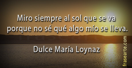Frases célebres de Dulce María Loynaz