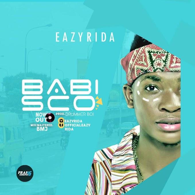 Download Mp3:: Eazyrida_Babisco