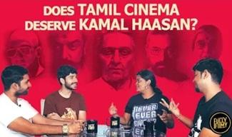 Does Tamil cinema deserve Kamal Haasan? | Fully Filmy Mind Voice