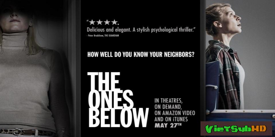 Phim Tầng Dưới Đáng Sợ VietSub HD | The Ones Below 2016