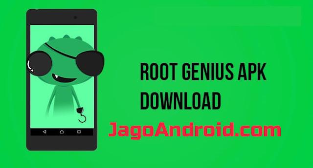 Download Root Genius Apk 2019 Update Versi Terbaru Untuk Smua Versi Android