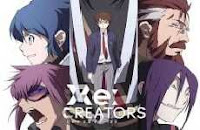 Re:Creators - Episódio 06