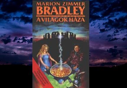 Marion Zimmer Bradley Világok háza regény