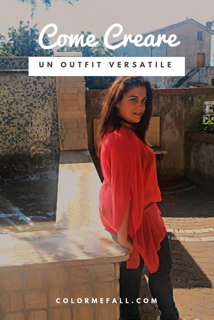 Come Creare Un Outfit Versatile