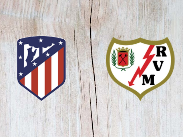 Atletico Madrid vs Rayo Vallecano Full Match & Highlights - 25 August 2018