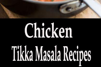 Chìcken Tìkka Masala Recìpes