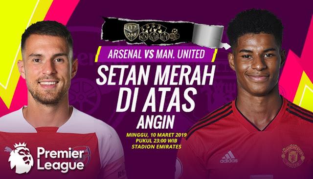 Prediksi Arsenal Vs Manchester United, Minggu 10 Maret 2019 Pukul 23.30 WIB @ RCTI