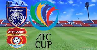 JDT Vs Ayeyawady United
