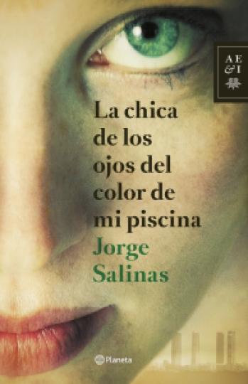 """""""La chica de los ojos del color de mi piscina"""" de Jorge Salinas"""