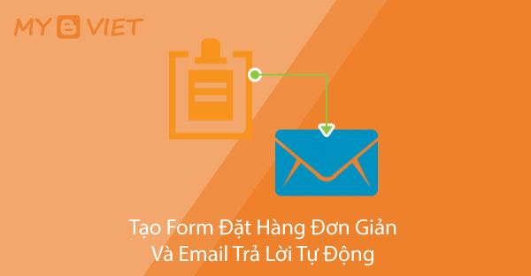 Tạo Form Đặt Hàng Đơn Giản Và Email Trả Lời Tự Động