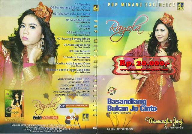 Rayola - Basandiang Bukan Jo Cinto (Album Pop Minang Exclusive)