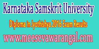 Karnataka Samskrit University Diploma in Jyothishya 2016 Exam Results
