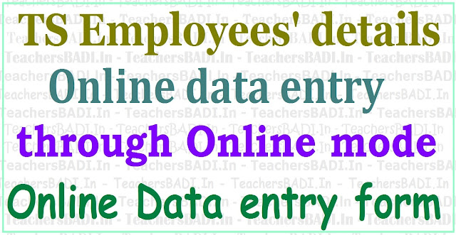 Online TS Employees data entry,Online Data entry form,TS Employees details