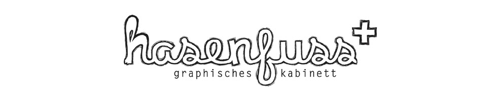 hasenfuss – graphisches Kabinett