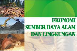 Pengertian Ekonomi Sumber Daya Alam
