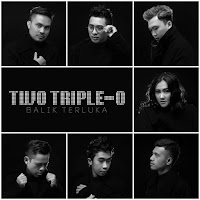 Lirik Lagu Two Triple-O Balik Terluka (BT)