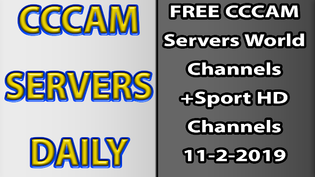 FREE CCCAM Servers World Channels +Sport HD Channels 11-2-2019