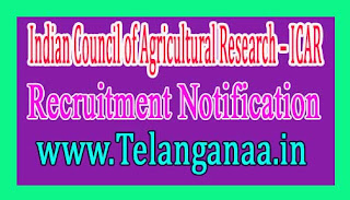 Indian Council of Agricultural Research – ICAR Recruitment Notification 2017 Last Date 01-12-2016