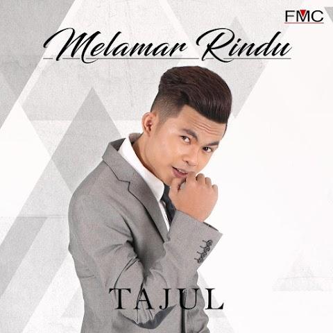Tajul - Melamar Rindu MP3