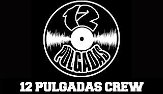 12 Pulgadas Crew - El Álbum 2010
