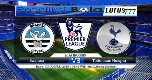 PREDIKSI  Swansea vs Tottenham Hotspur  03 JANUARI 2018