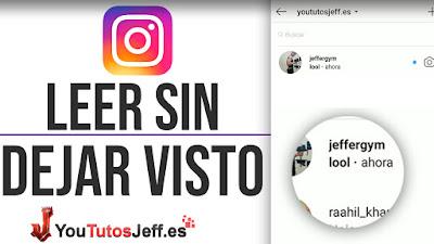 Leer Mensajes de Instagram sin Dejar el Visto 2019