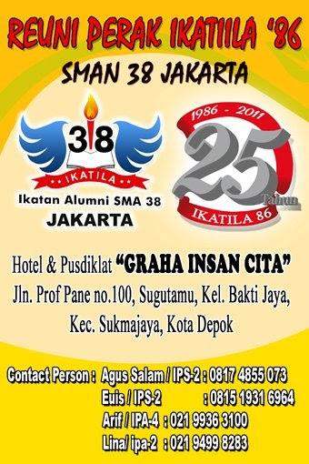 Ikatila86 Sma 38 Reuni Perak Ikatan Alumni Sman38 Jakarta Angkatan 1986