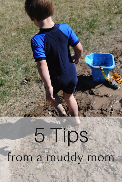 5 Tips from a Muddy Mom