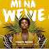 Audio : Frankie Maston Ft Mimi Mars & YEYO – Mi Na Wewe | Download MP3