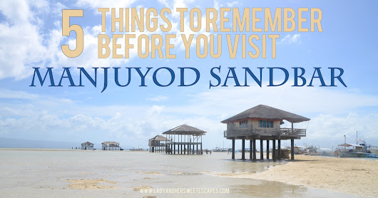 Lady & her Sweet Escapes: Things to Remember Before You Visit Manjuyod Sandbar